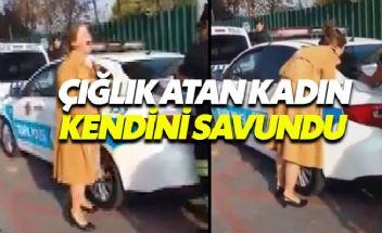 Trafik polisine çığlık atarak isyan eden kadın: Sinir krizi geçirdim