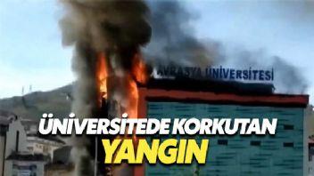 Avrasya Üniversitesi'nde korkutan yangın