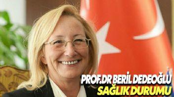 Prof. Dr. Beril Dedeoğlu hayatını kaybettiği haberleri yalanlandı