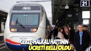 Gebze-Halkalı Demir Yolu Hattı'nın ulaşım ücreti belli oldu