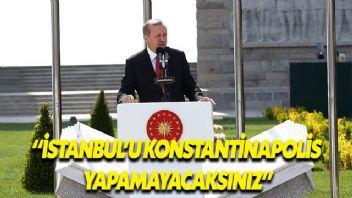 Cumhurbaşkanı Erdoğan: Düşmana mezar etmekten çekinmeyiz