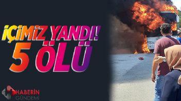 Balıkesir'de yolcu otobüsünde korkunç yangın: 5 ölü 17 yaralı